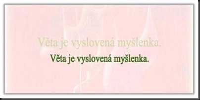 VetaJeVyslovena